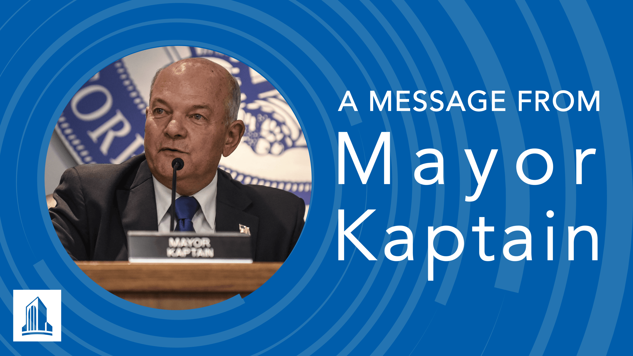 A message from Mayor Kaptain with headshot