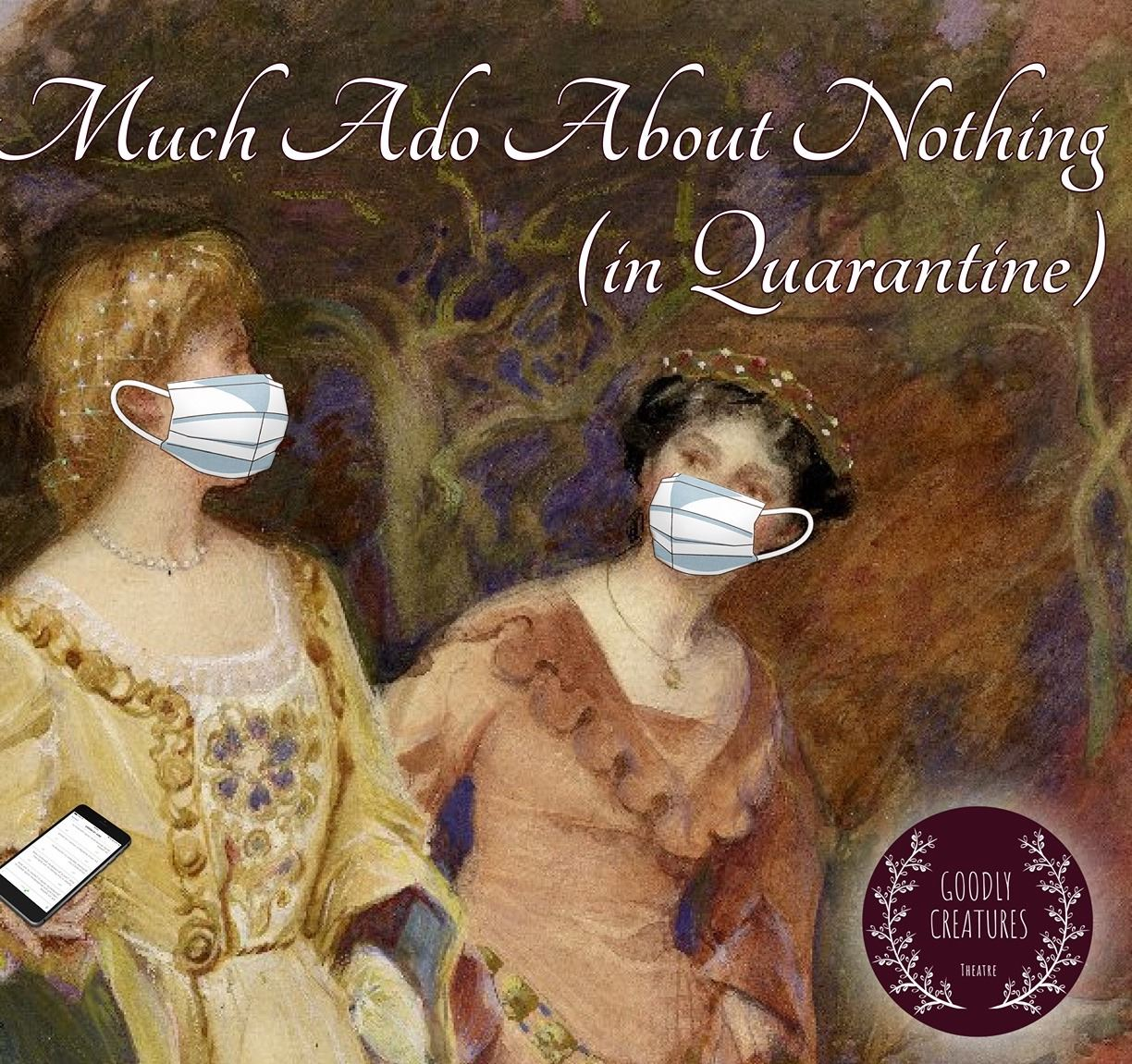Banner for virtual performance of Shakespeare's Much Ado about Nothing